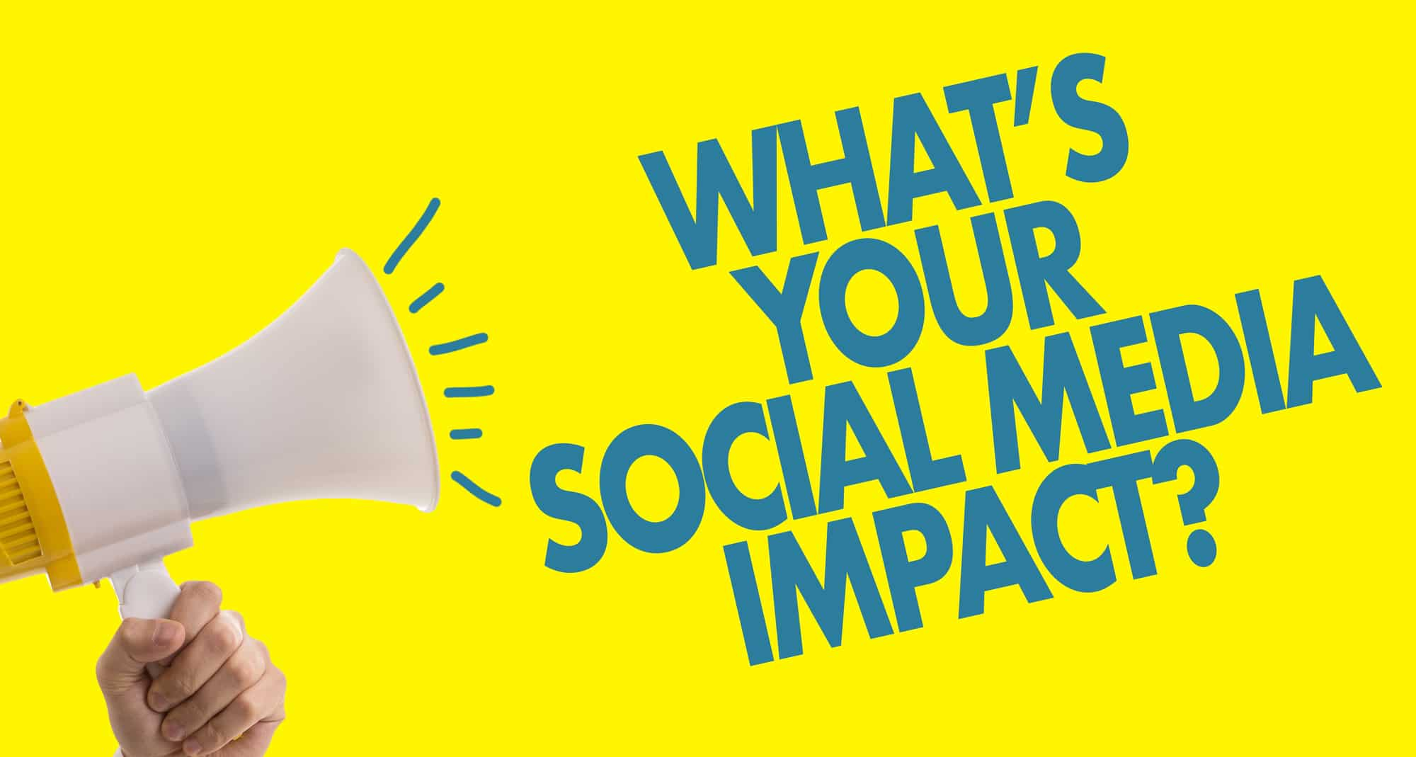 what's your social media impact text
